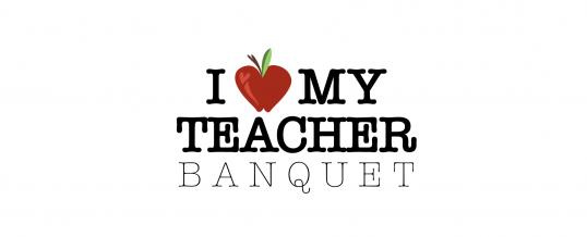 I Love My Teacher Banquet